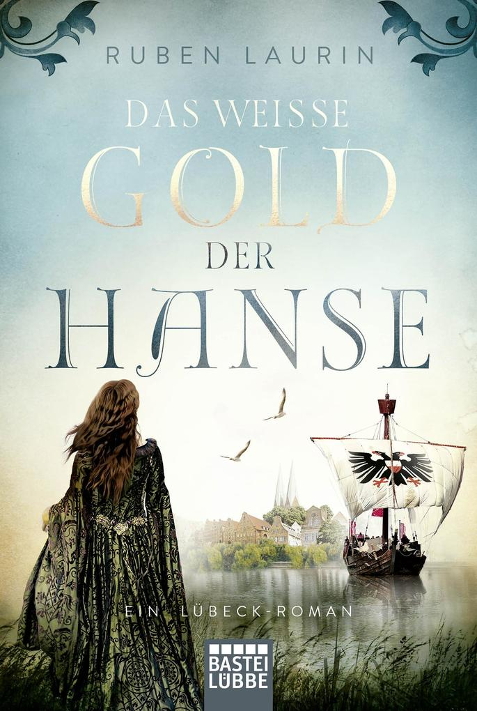 Das weiße Gold der Hanse als eBook epub