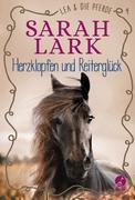 Lea und die Pferde - Herzklopfen und Reiterglück
