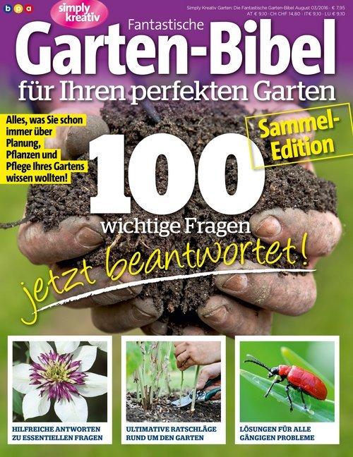 Fantastische Garten-Bibel für Ihren perfekten Garten als Buch (kartoniert)