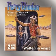Perry Rhodan Silber Edition (MP3-CDs) 49: Welten in Angst