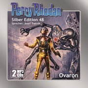 Perry Rhodan Silber Edition (MP3-CDs) 48: Ovaron