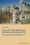 Araber als Teil der hellenistisch-römischen und christlichen Welt.