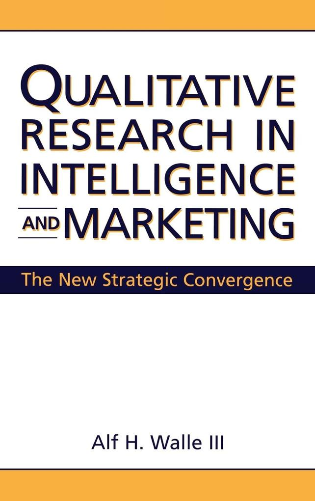 Qualitative Research in Intelligence and Marketing als Buch (gebunden)
