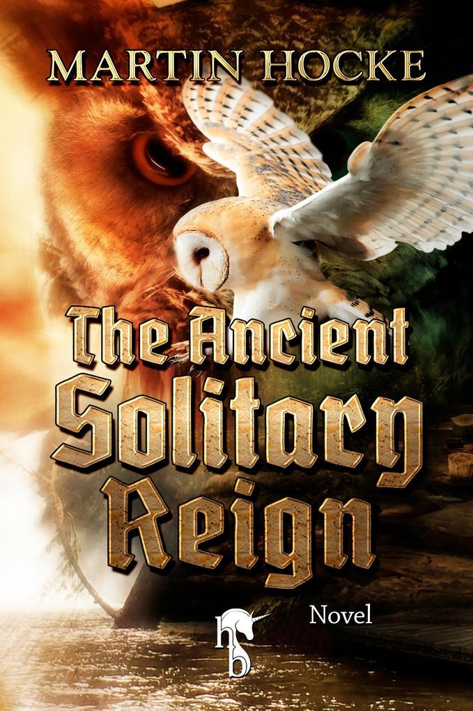The Ancient Solitary Reign als eBook epub