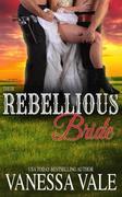 Their Rebellious Bride (Bridgewater Ménage Series, #11)
