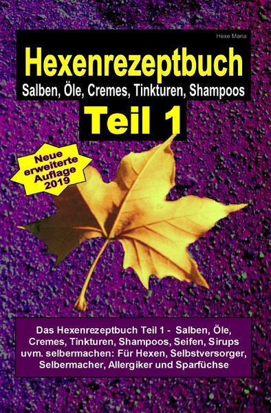 Hexenrezeptbuch Teil 1 als Buch (kartoniert)
