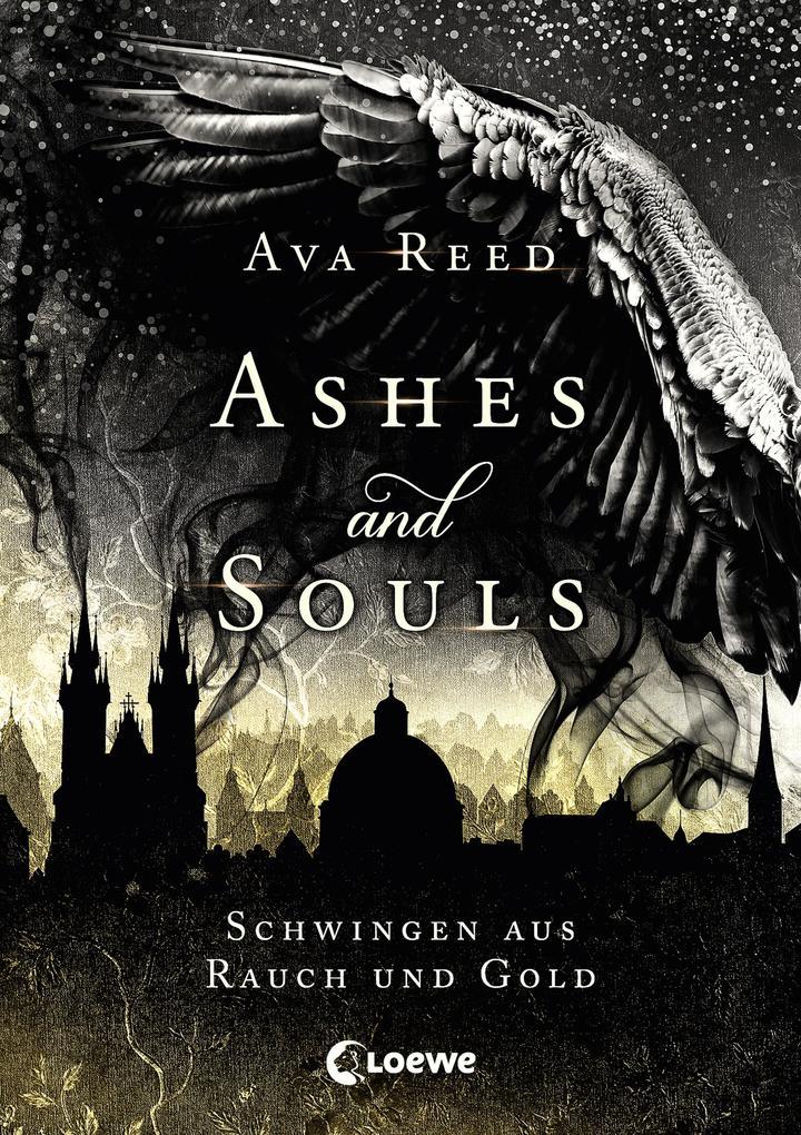 Ashes and Souls - Schwingen aus Rauch und Gold als Buch (gebunden)