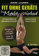 Fit ohne Geräte - Das Mobility-Workout
