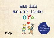 Was ich an dir liebe, Opa - Version für Kinder
