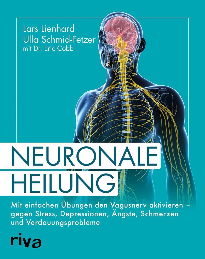 Neuronale Heilung als Taschenbuch
