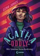 Agatha Oddly (Band 2) - Die London-Verschwörung