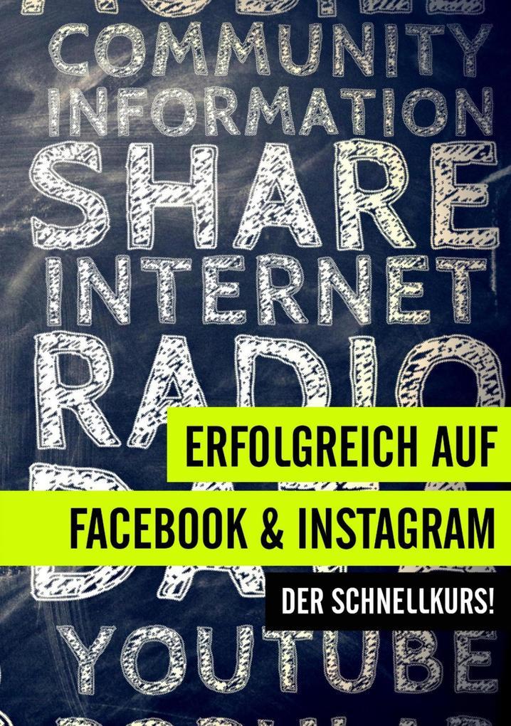 Erfolgreich auf Facebook und Instagram als eBook epub