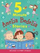 Amelia Bedelia 5-Minute Stories