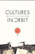 Cultures in Orbit: Satellites and the Televisual