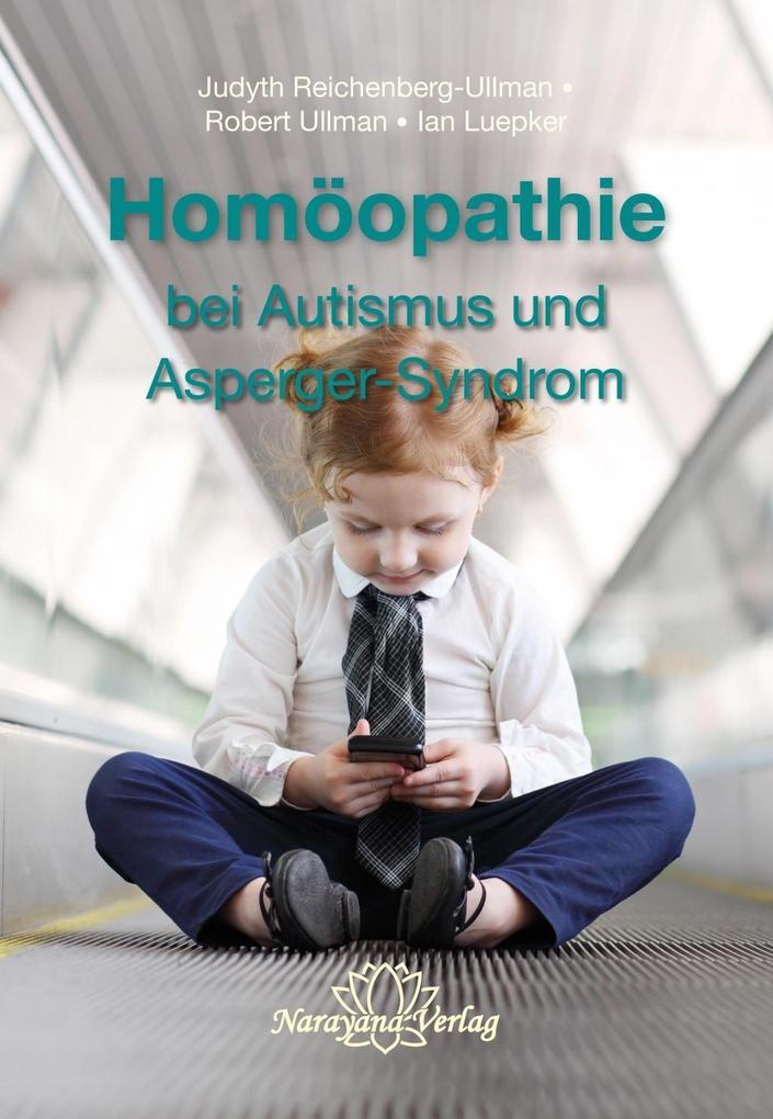 Homöopathie bei Autismus und Asperger-Syndrom als eBook epub