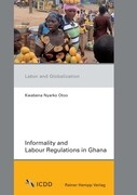 Informality and Labour Regulations in Ghana
