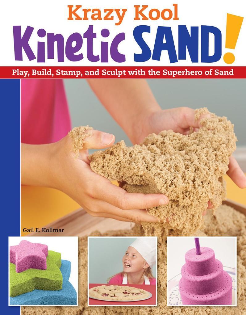 Krazy Kool Kinetic Sand als eBook epub