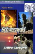Mythologisch Reisen Schwarzwald