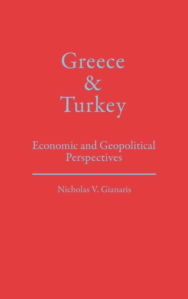 Greece and Turkey als Buch (gebunden)
