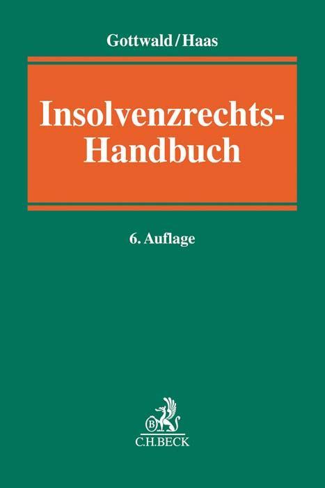 Insolvenzrechts-Handbuch als Buch (gebunden)