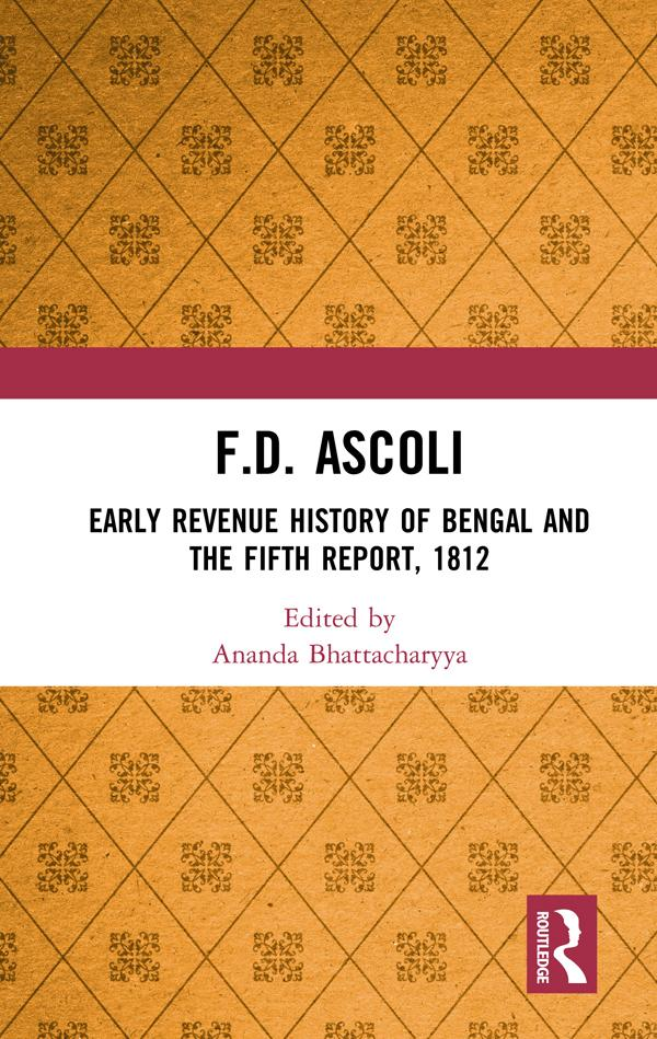F.D. Ascoli: Early Revenue History of Bengal and The Fifth Report, 1812 als eBook pdf