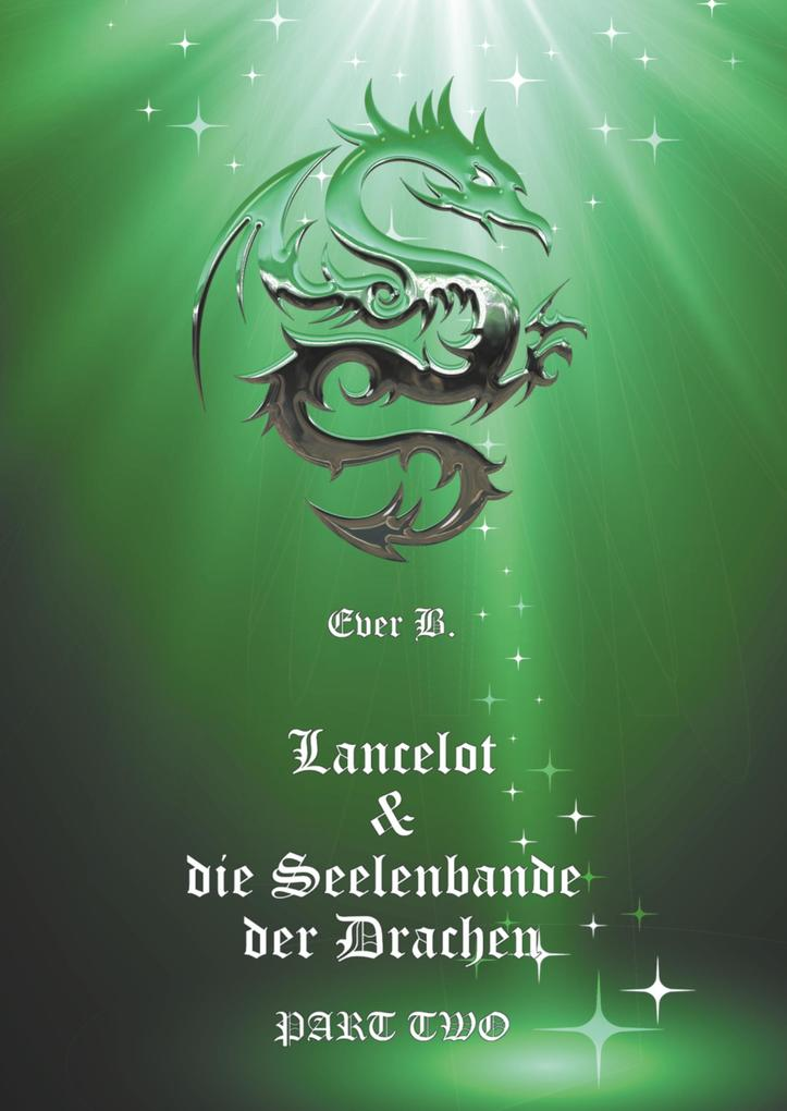 Lancelot & die Seelenbande der Drachen als Buch (gebunden)