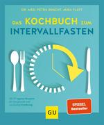 Das Kochbuch zum Intervallfasten
