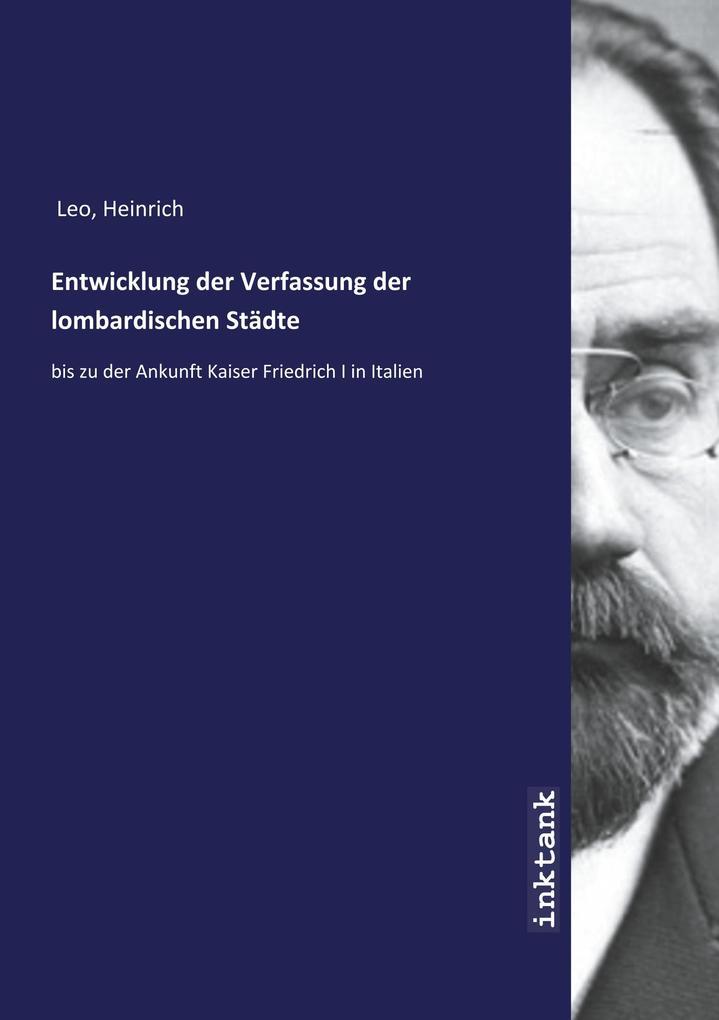 Entwicklung der Verfassung der lombardischen Städte als Buch (kartoniert)