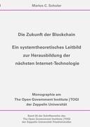Die Zukunft der Blockchain - Ein systemtheoretisches Leitbild zur Herausbildung der nächsten Interne