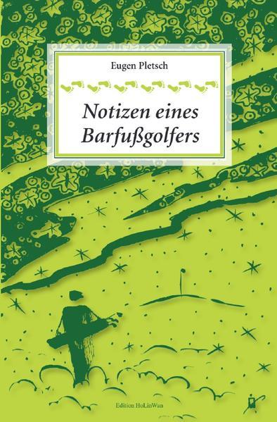 Notizen eines Barfußgolfers als Buch (kartoniert)