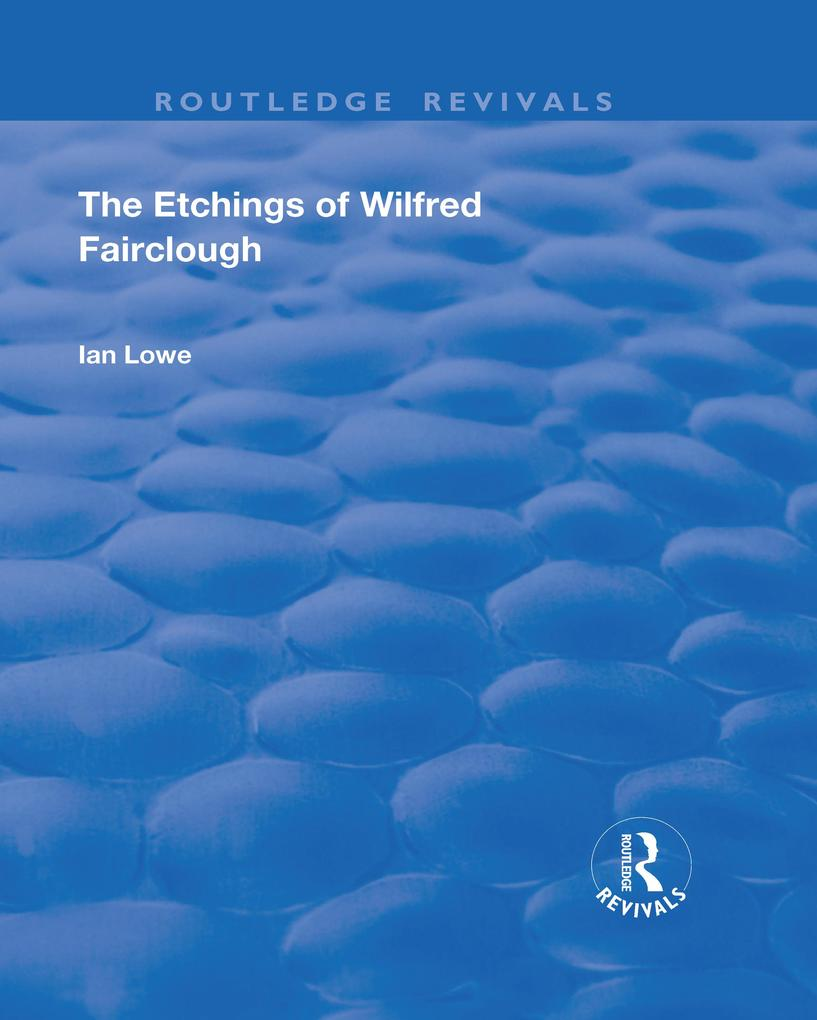 The Etchings of Wilfred Fairclough als eBook epub