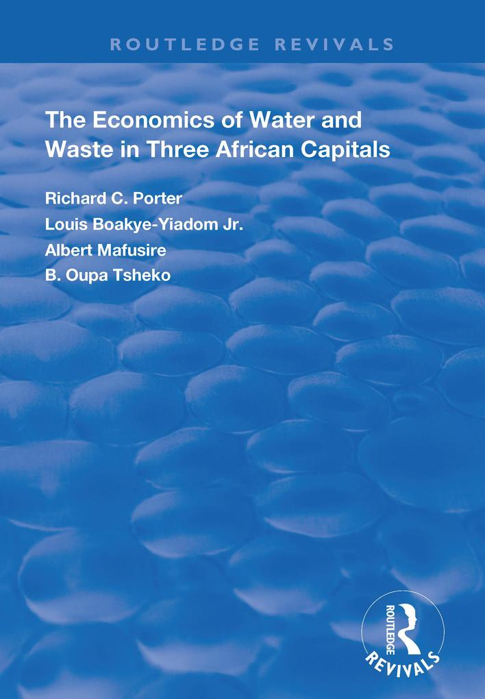 The Economics of Water and Waste in Three African Capitals als eBook epub