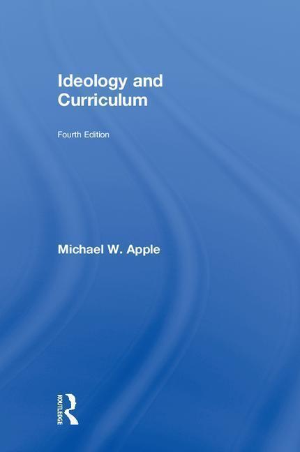 Ideology and Curriculum als Buch (gebunden)