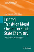 Ligated Transition Metal Clusters in Solid-state Chemistry