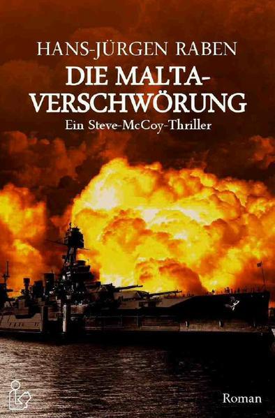 DIE MALTA-VERSCHWÖRUNG - Ein Steve-McCoy-Thriller als Buch (kartoniert)