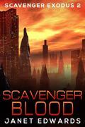 Scavenger Blood (Scavenger Exodus, #2)