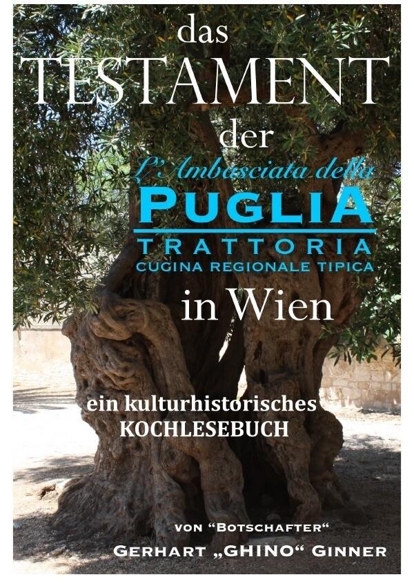 Das Testament der L'Ambasciata della Puglia in Wien als Buch (kartoniert)