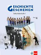 Geschichte und Geschehen 4. Neubearbeitung. Berlin, Hamburg, Mecklenburg-Vorpommern, Nordrhein-Westfalen