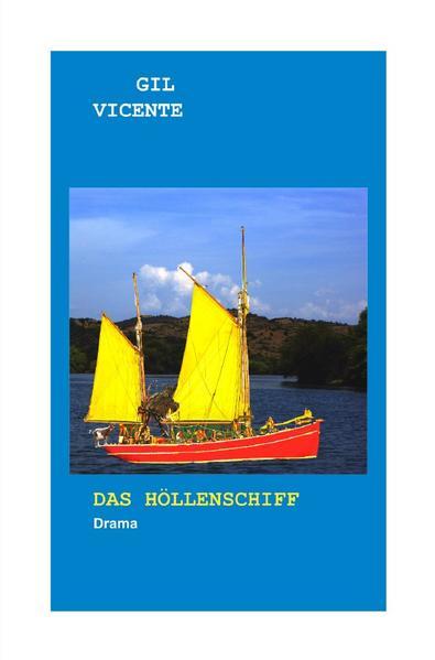Das Höllenschiff als Buch (kartoniert)