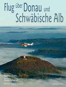 Flug über Donau und Schwäbische Alb