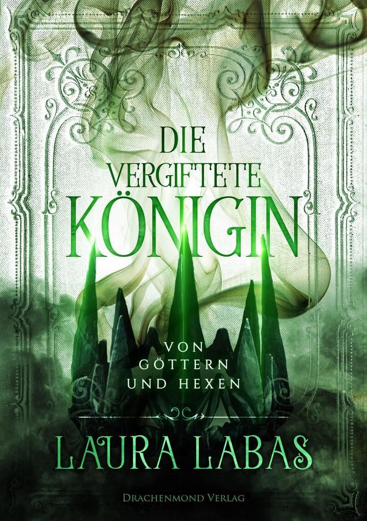 Die vergiftete Königin als Buch (kartoniert)