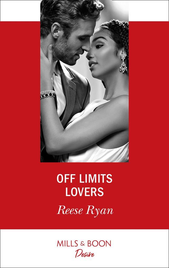 Off Limits Lovers (Mills & Boon Desire) (Texas Cattleman's Club: Houston, Book 6) als eBook epub