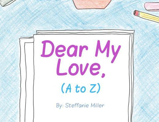 Dear My Love, (A to Z) als eBook epub