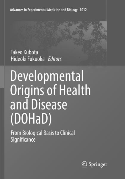 Developmental Origins of Health and Disease (Dohad): From Biological Basis to Clinical Significance als Taschenbuch