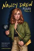 Nancy Drew Files Vol. I: Secrets Can Kill; Deadly Intent; Murder on Ice