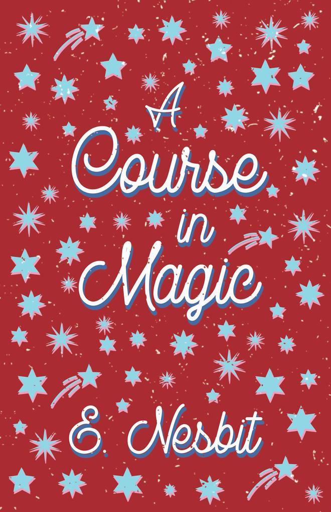 A Course in Magic (Fantasy and Horror Classics) als eBook epub