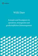 Konzepte und Paradigmen im operativen, strategischen und gesellschaftlichen Zeitmanagement