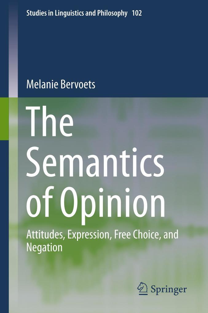 The Semantics of Opinion als Buch (gebunden)