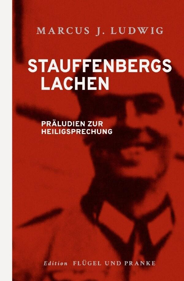 Stauffenbergs Lachen als Buch (gebunden)