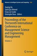 Proceedings of the Thirteenth International Conference on Management Science and Engineering Management